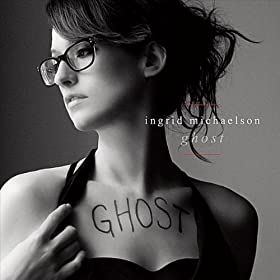 92NEW - Ingrid Michaelson 'Ghost'