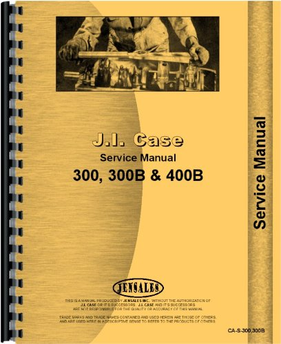 Case 310B Tractor Service Manual (1958-1959) (Ca Department Of Corrections compare prices)