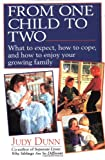 From One Child to Two (0449906450) by Dunn, Judy