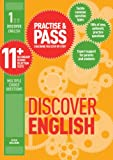 Practise and Pass 11+ Level 1: Discover English (Practise & Pass 11+)
