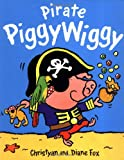 Pirate PiggyWiggy (1929766769) by Fox, Diane