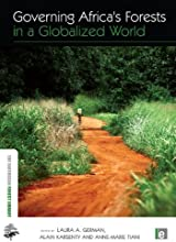 Governing Africa39s Forests in a Globalized World The Earthscan Forest Library