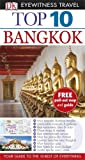 DK Eyewitness Top 10 Travel Guide: Bangkok