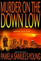 Murder on the Down Low (Vernetta Henderson Series Book 3) (English Edition)