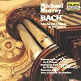 The Great Organ at Methuen - Bach: BWV 540, 542, 582, 643, & 737