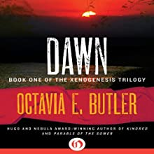 Dawn: Xenogenesis, Book 1 (       UNABRIDGED) by Octavia E. Butler Narrated by Aldrich Barrett