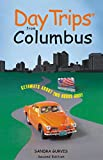 img - for Day Trips from Columbus, 2nd: Getaways About Two Hours Away (Day Trips Series) book / textbook / text book