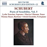 Schubert: Lied Edition 22 - Poets of Sensibility, Vol. 5