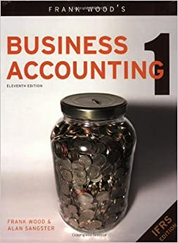 Frank Wood Business Accounting 1 11th Edition Free