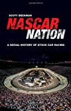 img - for NASCAR Nation: A History of Stock Car Racing in the United States book / textbook / text book