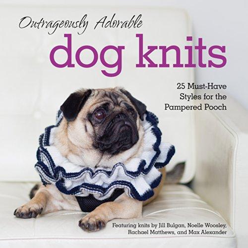Knitting For Dogs Irresistible Patterns : Canine Couture Dog Coats (English Edition) - Fai da te e arti decorative - Pa...