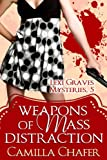 Weapons of Mass Distraction (Lexi Graves Mysteries Book 5) (English Edition)