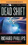 Dead Shift (The Rho Agenda Inception)