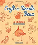 Craft-a-Doodle Deux: 73 Exercises for...