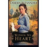 Within My Heartby Tamera Alexander