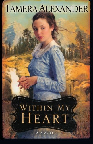 Image of Within My Heart (Timber Ridge Reflections, Book 3)