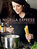 Nigella Lawson Nigella Express