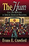 The Hum: Call and Response in African American Preaching (Abingdon Preacher's Library)