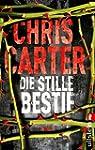 Die stille Bestie: Thriller (Ein Hunt...