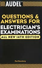 Audel Questions and Answers for Electrician s Examinations by Paul Rosenberg