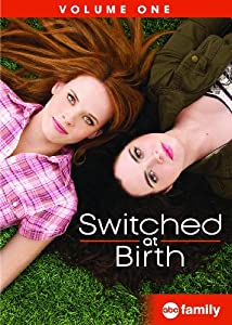 Switched at Birth: Volume One by ABC Family