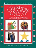 img - for Christmas Crafts from around the World (Kids Can Do It) book / textbook / text book