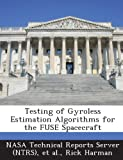 img - for Testing of Gyroless Estimation Algorithms for the Fuse Spacecraft book / textbook / text book