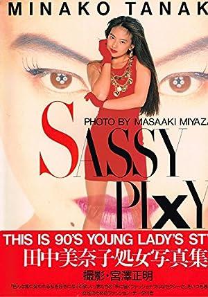 SASSY PIXY―田中美奈子写真集