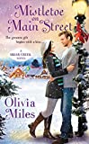 Mistletoe on Main Street (The Briar Creek Series Book 1)