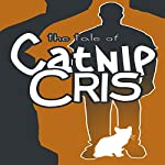 The Tales of Catnip Cris | Aura Burrows