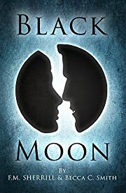 Black Moon (Paranormal Romance) (Book #1 in The Black Moon Saga)