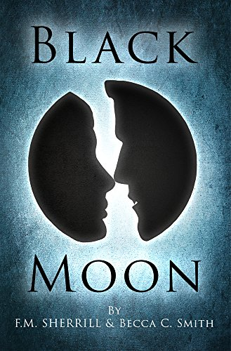 Free Kindle Book : Black Moon (Paranormal Romance) (Book #1 in The Black Moon Saga)