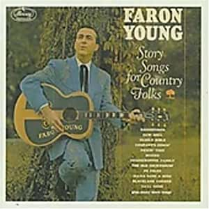 Faron young story songs for country folks music for Classic house songs