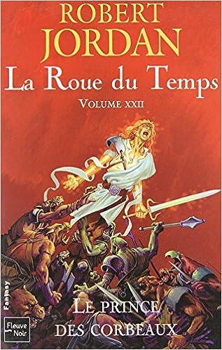 La Roue du Temps - 22 volumes (éditions Pocket) et Préquelle Nouveau printemps de Robert JORDAN