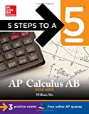 5 Steps to a 5 AP Calculus AB, 2014-2015 Edition (5 Steps to a 5 on the Advanced Placement Examinations Series)