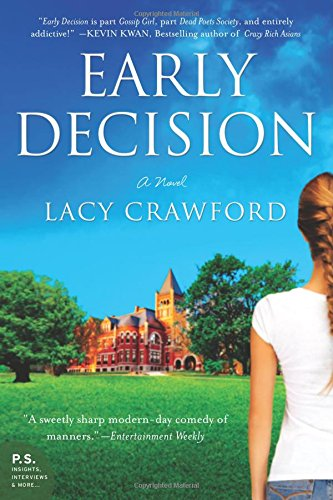 Early Decision: A Novel