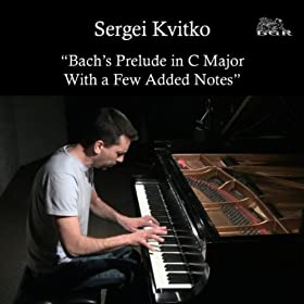 Bach's Prelude in C Major With a Few Added Notes