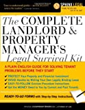 The Complete Landlord and Property Manager's Legal Survival Kit (Complete . . . Kit)