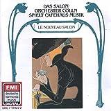 Classic Cafehaus Music: Le Nouveau Salon