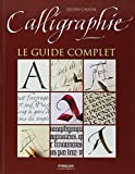 Calligraphie : Le guide complet
