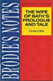 """Brodie's Notes on Chaucer's """"Wife of Bath's Prologue and Tale"""""""