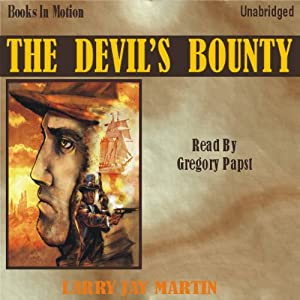 The Devil's Bounty: Clint Ryan #3 | [Larry Jay Martin]