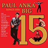 Paul Ankas Sings His Big 15