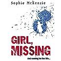 Girl, Missing | Livre audio Auteur(s) : Sophie McKenzie Narrateur(s) : Kim Hicks