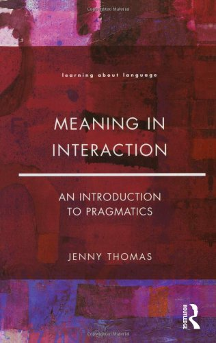 Meaning In Interaction: An Introduction To Pragmatics (Learning About Language) front-990972