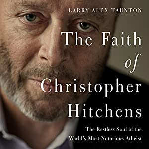 The Faith of Christopher Hitchens Audiobook