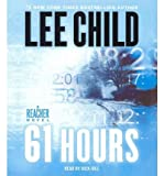 Lee Child [(61 Hours)] [Author: Lee Child] published on (April, 2011)