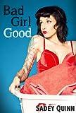 Bad Girl Good