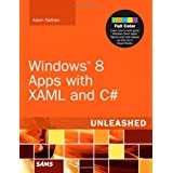 Windows 8 Apps with XAML and C# Unleashed ~ Adam Nathan