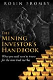 img - for The Mining Investor's Handbook: What you will need to know for the next bull market book / textbook / text book